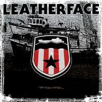 Leatherface - Stormy Petrel