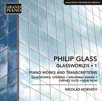 Glass / Nicolas Horvath - Piano Works 1 - Opening from Glassworks / Dreaming