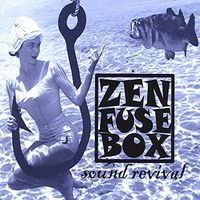 Zen Fuse Box - Sound Revival