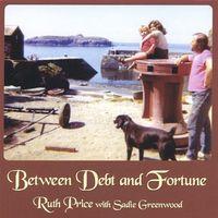 Ruth Price - Between Debt & Fortune / Various