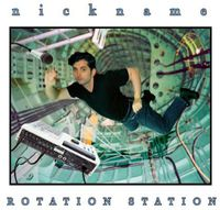 Nickname - Nickname : Rotation Station
