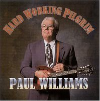 Paul Williams - Hard Working Pilgrim