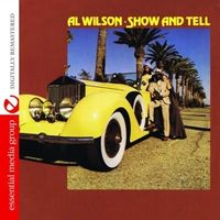 Al Wilson - Show and Tell