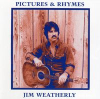 Jim Weatherly - Pictures & Rhymes