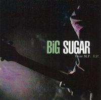 Big Sugar - Dear M.F.