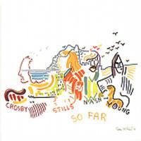 Crosby, Stills, Nash & Young - So Far [Remastered]