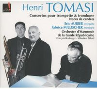 Tomasi / Aubier / Republican Guard Wind Ensemble - Trumpet Concerto & Trombone Concerto (Dig)