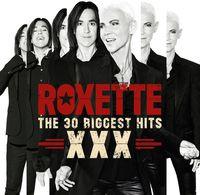 Roxette - 30 Biggest Hits Xxx (Aus)