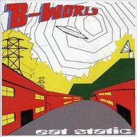 Eat Static - B World [Import]