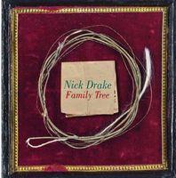 Nick Drake - Family Tree [Import]