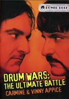 Carmine Appice & Vinny - Drumwars: The Ultimate Battle