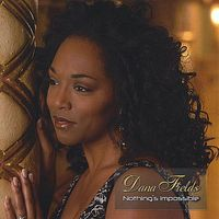 Dana Fields - Nothing's Impossible