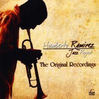 Humberto Ramirez - Original Recordings