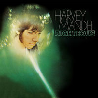 Harvey Mandel - Righteous [Limited Edition] [180 Gram] [Remastered]