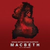 Jed Kurzel - MacBeth