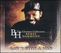 Beres Hammond - Can't Stop A Man: The Best Of