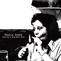 Thalia Zedek - You're a Big Girl Now [EP]