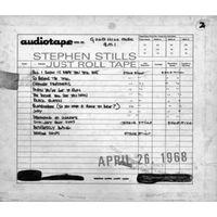 Stephen Stills - Just Roll Tape-April 26th 1968