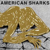 American Sharks - 11:11 [LP]