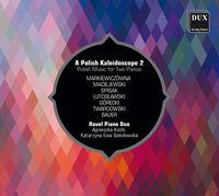 Ravel Piano Duo - Polish Kaleidoscope / Polish Music For Two Pianos