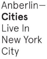 Anberlin - Cities: Live in New York City