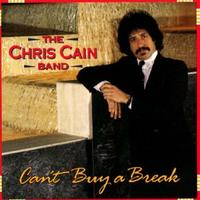Chris Cain - Can't Buy a Break