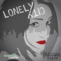 Allegra Levy - Lonely City (Uk)