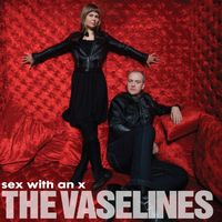 Vaselines - Sex With An X [Vinyl]