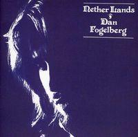 Dan Fogelberg - Nether Lands [Import]