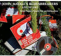 John Mayall - Live In 1967 (Never Before Heard Live Performances) vol.1