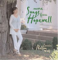 Lorraine Nelson Wolf - More Songs From Hopewell