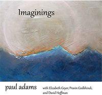 Paul Adams - Imaginings
