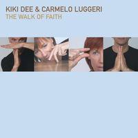 Kiki Dee - Walk Of Faith [Reissue]