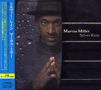 Marcus Miller - Silver Rain (Bonus Track) (Jpn)