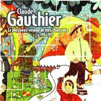 Claude Gauthier - Plus Beau Voyage De Mes Chansons 1959-75 [Import]