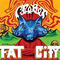 Crobot - Welcome To Fat City [Vinyl]