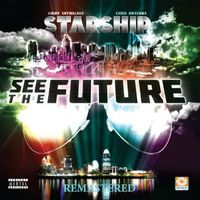 Starship - See the Future Remastered