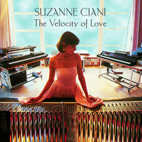 Suzanne Ciani - Velocity Of Love
