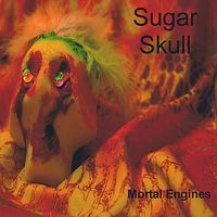 Mortal Engines - Sugar Skull