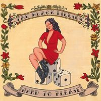 The Black Lillies - Hard To Please [Vinyl]