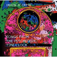 Drivin N Cryin - Songs From The Psychedelic Time Clock