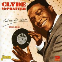 Clyde Mcphatter - Twice As Nice 1959-1961 [Import]