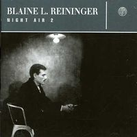 Blaine Reininger & Steven Brow - Night Air #2