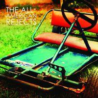 The All-American Rejects - All-American Rejects
