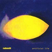 Radium88 - Artificial Life