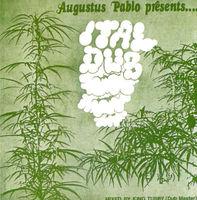 Augustus Pablo - Ital Dub