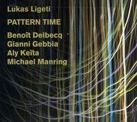 Lukas Ligeti - Pattern Time