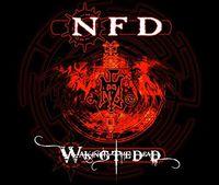 Nfd - Waking The Dead (Uk)