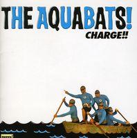 The Aquabats - Charge!!