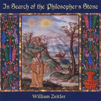 William Zeitler - In Search of the Philosopher's Stone